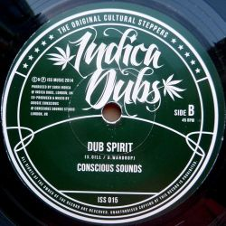"Indica Dubs /  Conscious Sounds - Free Spirit - 7"""