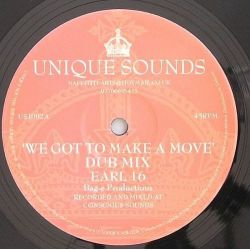 Earl Sixteen /  Naffi I - We Got To Make A Move / Don't Give Up - 10""