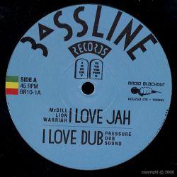 "Mr Dill Lion Warriah /  Pressure Dub Sound - I Love Jah / Babylonia - 10"""