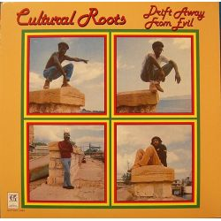 Cultural Roots - Drift Away From Evil - LP