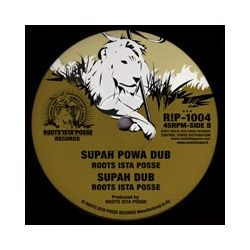 Roots Ista Posse - Walk Of Shebah / Supah Powa - 10""
