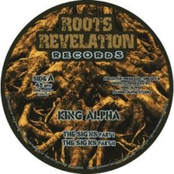 King Alpha - The Signs / Higher Level - 10""