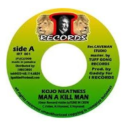 Kojo Neatness /  Positiv Young Lion - Man A Kill Man / Louer Jah - 7""