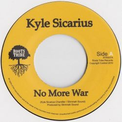 Kyle Sicarius - No More War - 7""