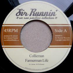 "Collieman /  Unlisted Fanatic - Farmerman Life / Farmerman Dub - 7"""